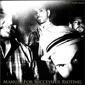 Birdy Nam Nam - Manual for Successful Rioting