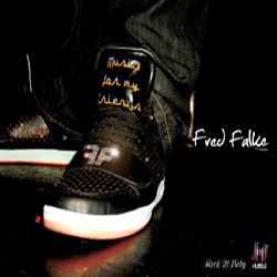 Fred Falke - Music For My Friends EP 2008