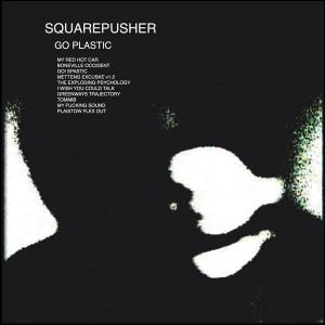Squarepucher Go Plastic 2001 copertina