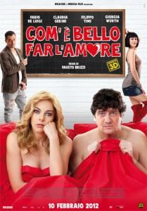 Com'è bello far l'amore di Fausto Brizzi poster