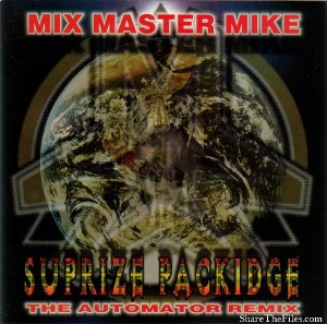 Mix Master Mike - Surprize Packidge